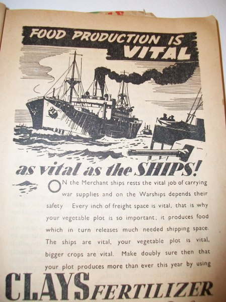 """Let your shopping help our shipping"" was one propaganda message about saving food - grow your own is another, promoted by a typical piece of advertising from a wartime gardening magazine (from the World War Zoo gardening collection / archive at Newquay Zoo)."