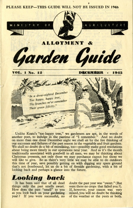 Handy topical monthly hints from the Ministry of Food's 1945 wartime gardening guide.