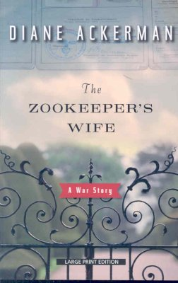the-zookeepers-wife-diane-ackerman-9781594132964